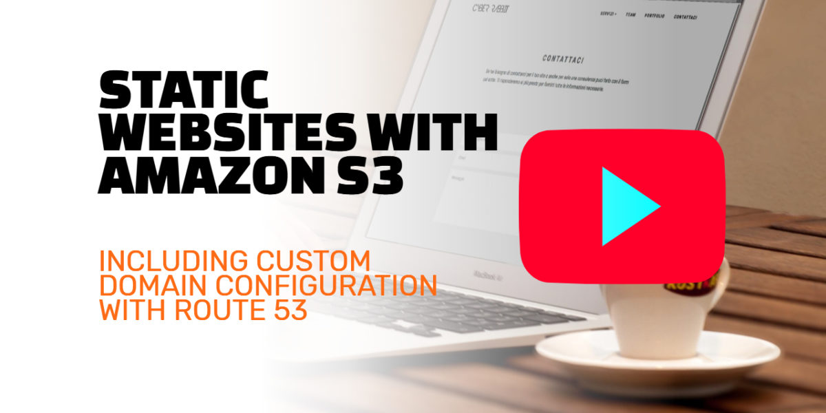 Static websites with AWS S3 and Route53